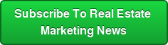 Subscribe To Real Estate Marketing News