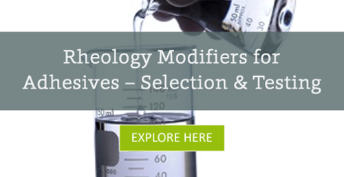 Rheology Modifiers Selection for Adhesives