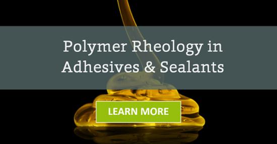 Polymer Rheology in Adhesives & Sealants