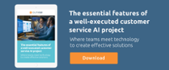The essential features of a well-executed customer service AI project