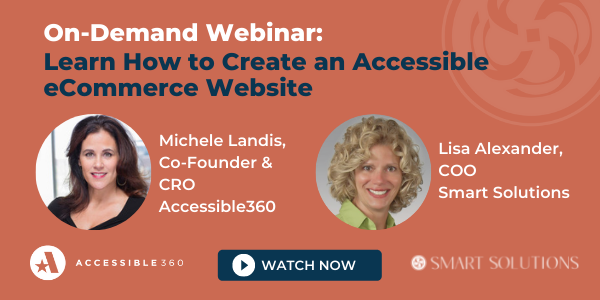On-Demand Webinar: Learn How to Create an Accessible eCommerce Website