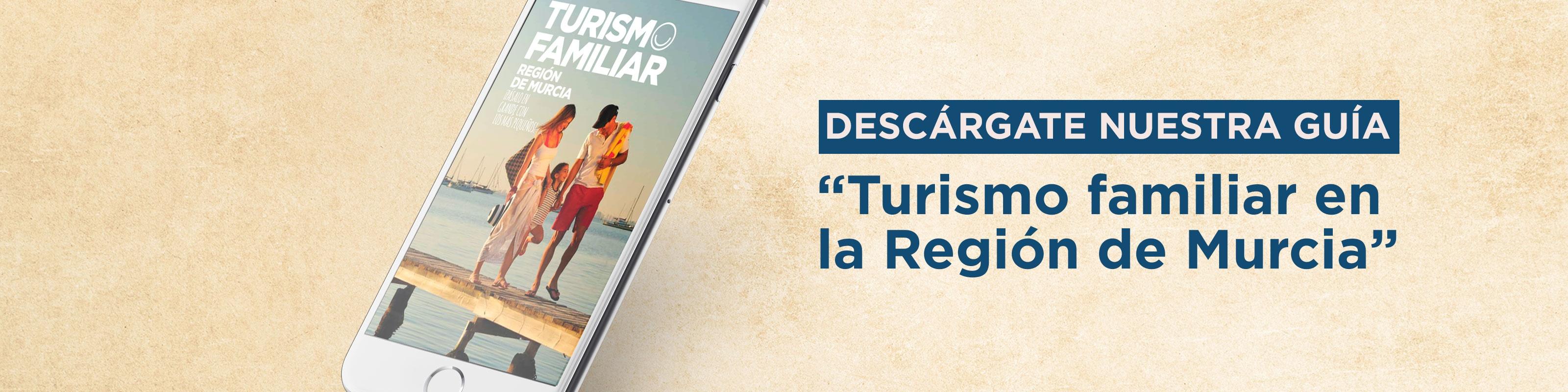 Guía de turismo familiar en la Región de Murcia
