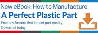 EBook on how to manufacture a perfect plastic part