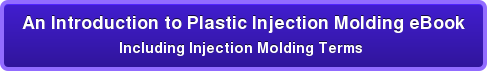 Featured Download: An Introduction to Plastic Injection Molding  Free PDF eBook
