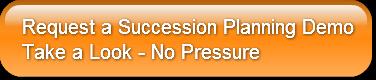 Request a Succession Planning DemoTake a