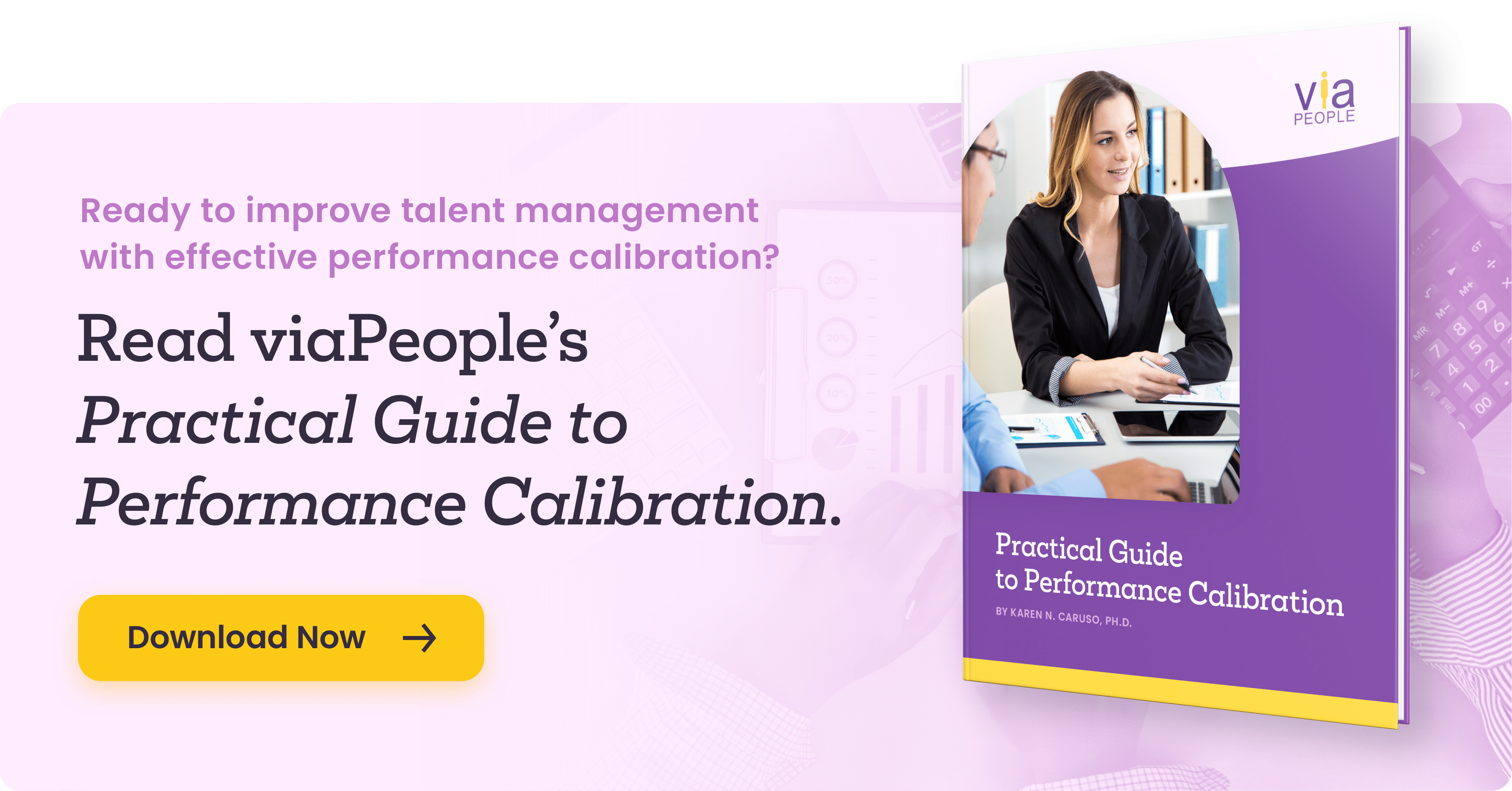 Click here to Read viaPeople's Practical Guide to Performance Calibration