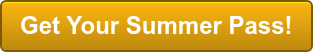Get Your Summer Pass!