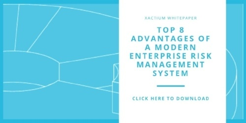 TOP 8 ADVANTAGES OF A MODERN ENTERPRISE RISK MANAGEMENT SYSTEM