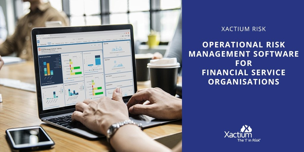 Operational Risk Management Software for Financial Service Organisations