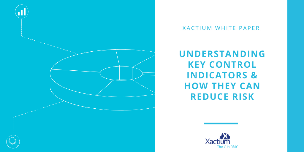 White Paper -  Understanding Key Control Indicators & How They Can Reduce Risk