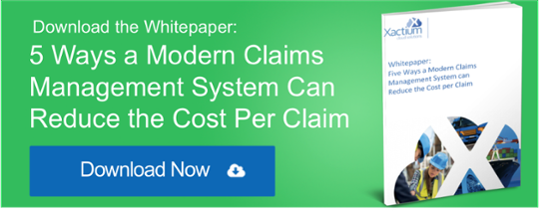 Five Ways a Modern Claims Management System Can Reduce the Cost Per Claim