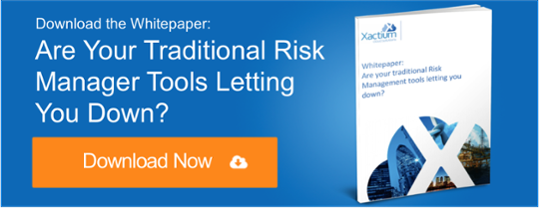 Are Your Traditional Risk Manager Tools Letting You Down?