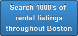 Search 1000's of  rental listings throughout Boston
