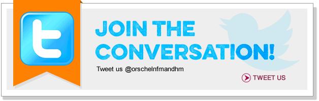 Join the conversation! Tweet us @orschelnfmandhm