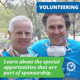 Volunteering - Learning about the special opportunities that are part of sponsorship