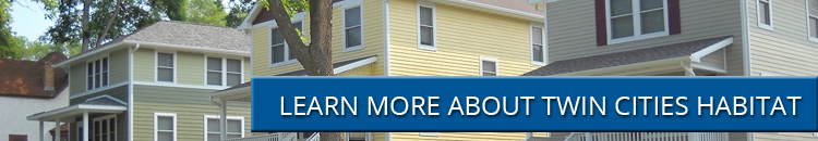 Learn More About Twin Cities Habitat for Humanity
