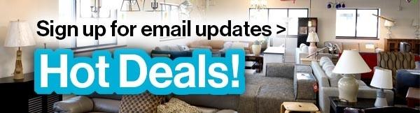 Sign up for Hot Deals emails