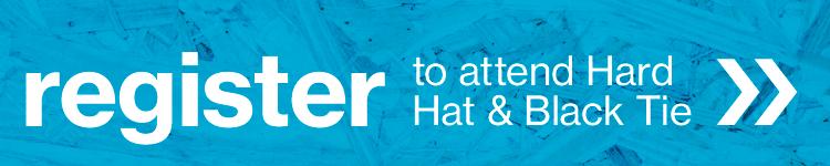 register to attend Hard Hat & Black Tie