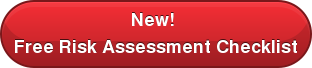 New!  Free Risk Assessment Checklist