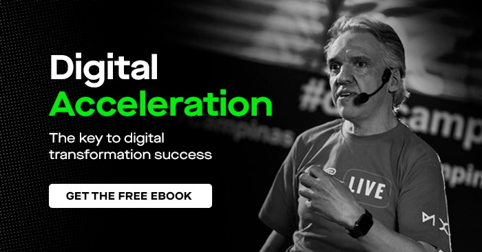 Digital Acceleration, the key to digital transformation success. Get the free ebook.