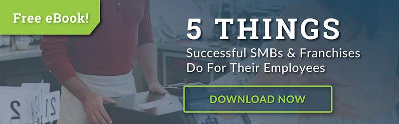 5 Things Successful Franchises & Small Businesses Do For Their Employees Hireology eBook