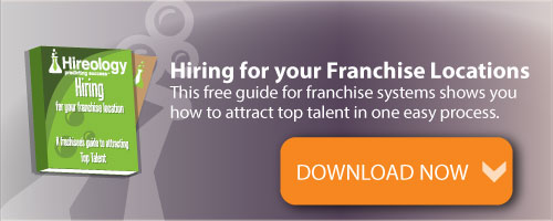franchise hiring, franchisee hiring, hiring for your franchise