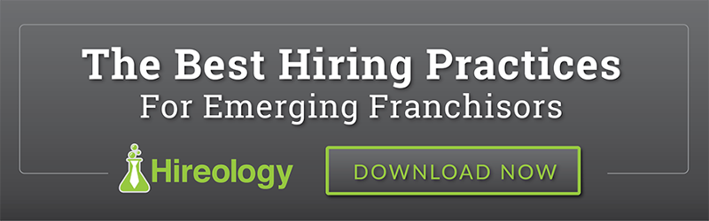 The Best hiring Practices For Emerging Franchisors ebook Hireology