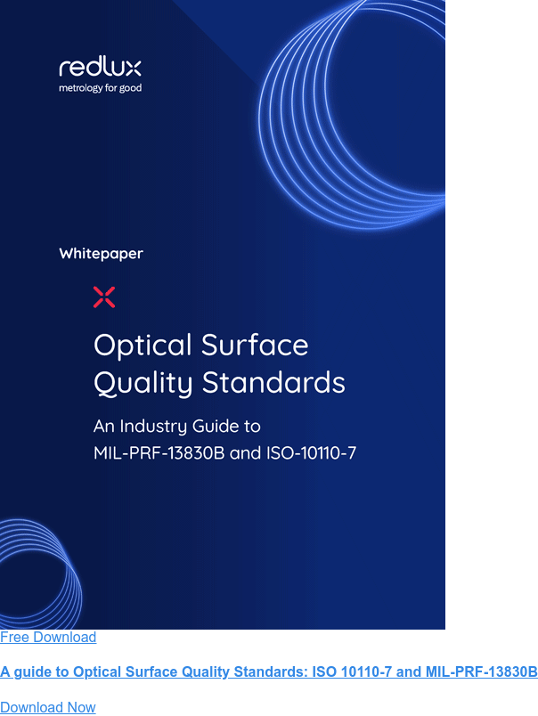 Free Download  A guide to Optical Surface Quality Standards: ISO 10110-7 and MIL-PRF-13830B Download Now