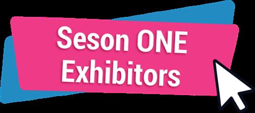 Season ONE Exhibitors