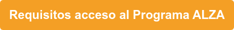 Requisitos acceso al Programa ALZA