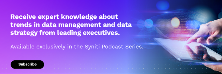 Subscribe to Syniti's Podcast Series