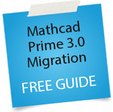Mathcad Prime 3.0 Migration - download the free guide