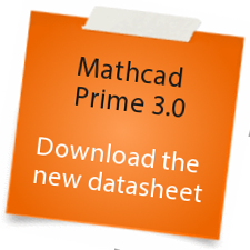 Mathcad Prime 3.0 - Download the new datasheet
