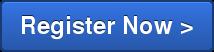 Register Now >