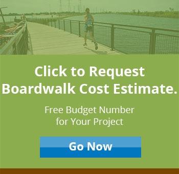 Request Boardwalk Budget Estimate