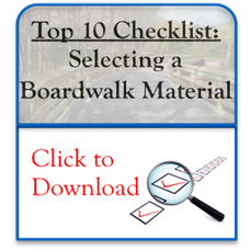 Top 10 Checklist: Selecting a Boardwalk Material
