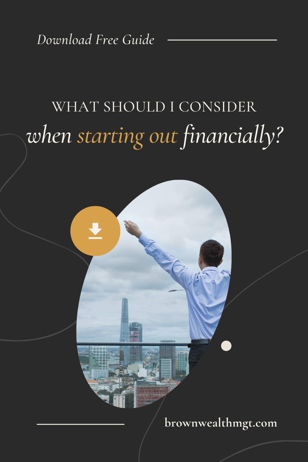 What should I consider when starting out financially?