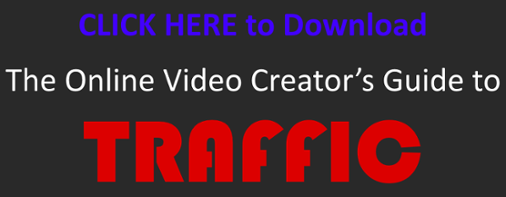 Online Video Creator Guide to Traffic