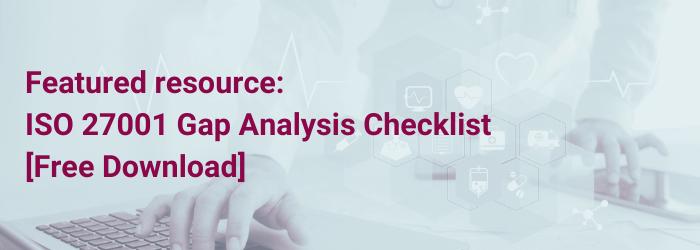 Kostenloser Download: ISO 27001 Gap Analysis Checklist