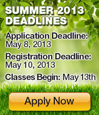 Summer 2013 Deadlines