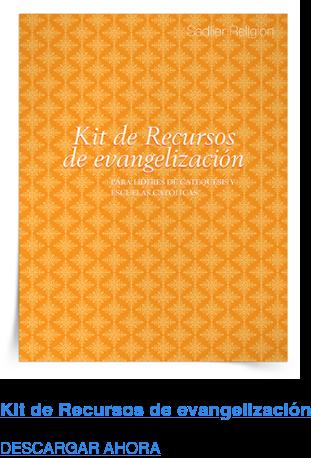 Kit de Recursos de evangelización DESCARGAR AHORA