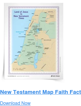 New Testament Map Faith Fact Download Now