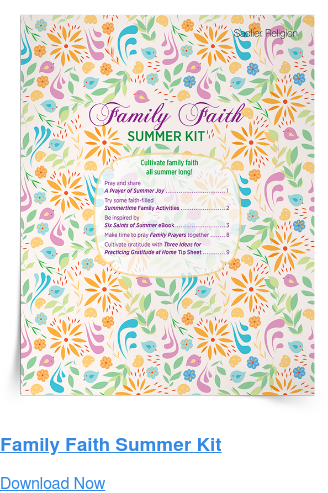 Family Faith Summer Kit Download Now
