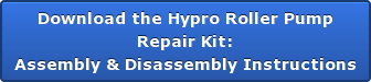 Download the Hypro Roller Pump Repair Kit: Assembly & Disassembly Instructions