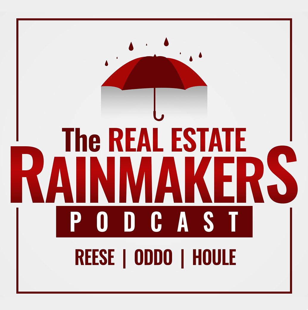 The Real Estate Rainmakers Podcast