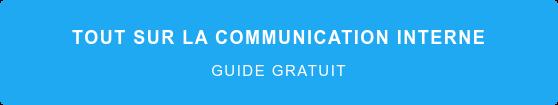 Tout sur la communication interne  Guide gratuit