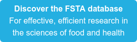 Discover the FSTA database For effective, efficient research in the sciences of food and health