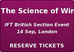 The Science of Wine  IFT British Section Event 14 Sep, London  RESERVETICKETS
