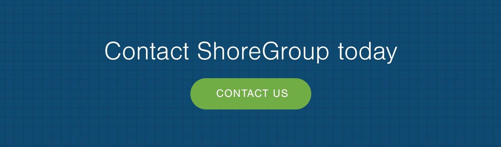 Contact ShoreGroup CTA Image