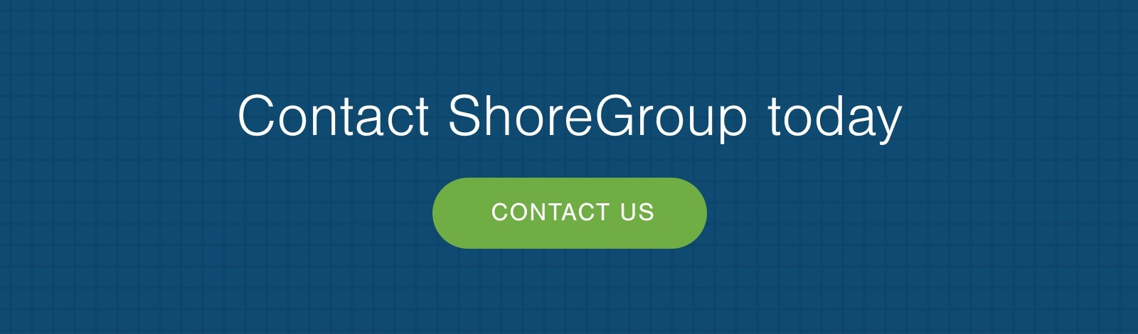 Contact ShoreGroup CTA Image